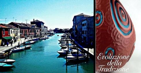 Isola di Murano e Locandina mostra evoluzione della Tradizione