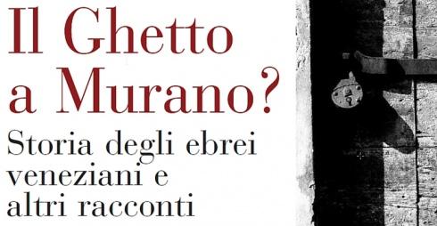 Il Ghetto a Murano?