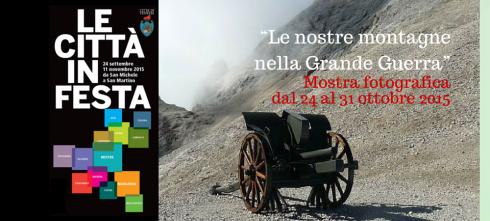 """""""Le nostre montagne nella Grande Guerra"""""""