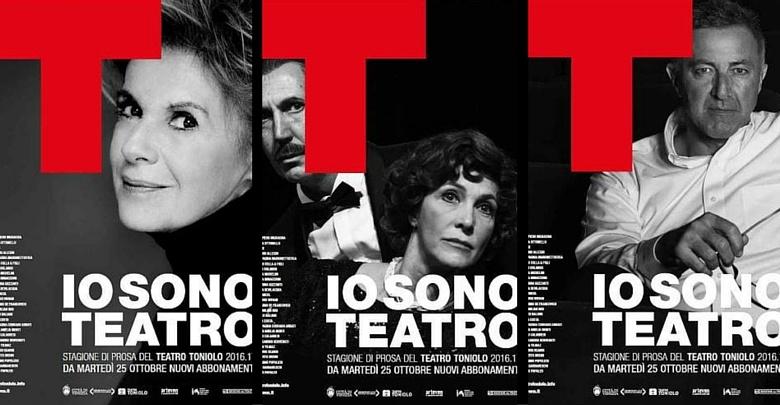 Le 3 locandine della stagione di prosa al Toniolo - Io sono teatro 2016/2017