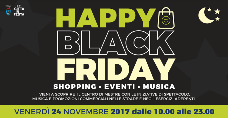 Happy black friday 2017 events venezia unica for Black friday 2017 milano