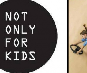 Not only for Kids