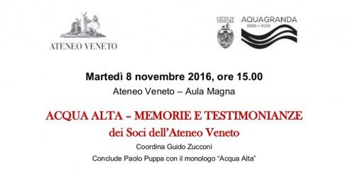 Acqua alta - memorie e testimonianze. Ateneo Veneto