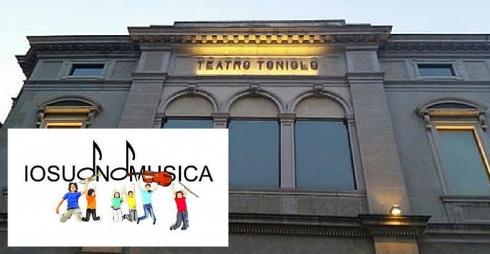 Io suono musica - Teatro Toniolo