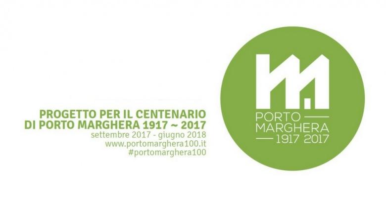 Porto Marghera 1917-2017